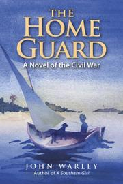 THE HOME GUARD by John Warley