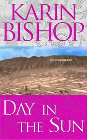 DAY IN THE SUN  by Karin  Bishop