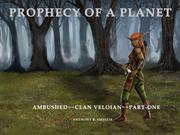 PROPHECY OF A PLANET by Anthony B.  Smellie