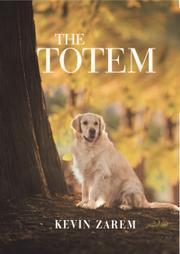 THE TOTEM by Kevin  Zarem