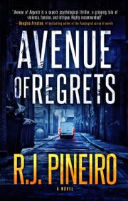 AVENUE OF REGRETS by R.J. Pineiro