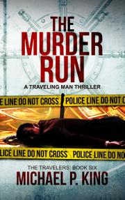 THE MURDER RUN by Michael P. King
