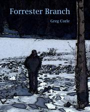 FORRESTER BRANCH by Greg  Corle