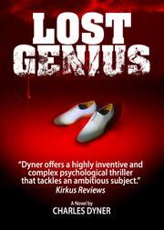 LOST GENIUS by Charles Dyner