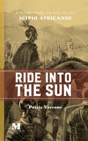 RIDE INTO THE SUN by Patric  Verrone