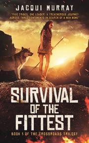 SURVIVAL OF THE FITTEST by Jacqui Murray