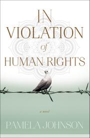 IN VIOLATION OF HUMAN RIGHTS by Pamela  Johnson
