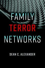 FAMILY TERROR NETWORKS by Dean C.  Alexander