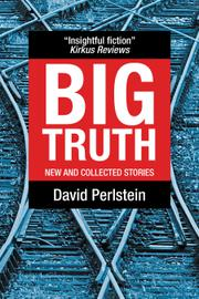 BIG TRUTH by David Perlstein