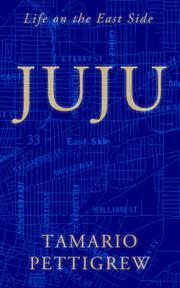 JUJU by Tamario  Pettigrew