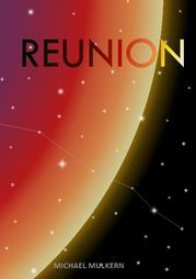 REUNION by Michael  Mulkern