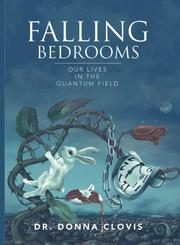 FALLING BEDROOMS by Donna Clovis