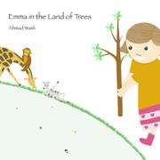 EMMA IN THE LAND OF TREES by Ahmad  Wasfi