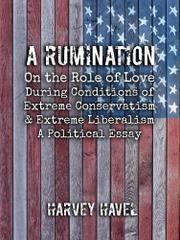 A RUMINATION by Harvey Havel