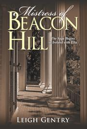 MISTRESS OF BEACON HILL by Leigh  Gentry