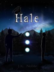HALE by J.K.  Noble