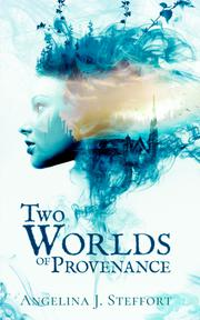 TWO WORLDS OF PROVENANCE by Angelina J.  Steffort