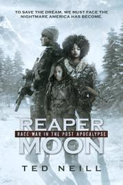 REAPER MOON by Ted Neill