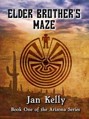 ELDER BROTHER'S MAZE by Jan  Kelly