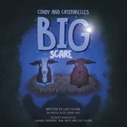 CINDY AND CRISTABELLE'S BIG SCARE by Lucy Sloan