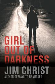 GIRL OUT OF DARKNESS by Jim Christ