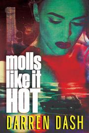 MOLLS LIKE IT HOT by Darren Dash