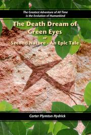 THE DEATH DREAM OF GREEN EYES — OR — SECOND NATURE, AN EPIC TALE by Carter Plymton Hydrick