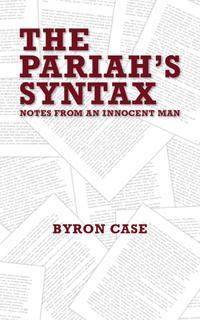 The Pariah's Syntax