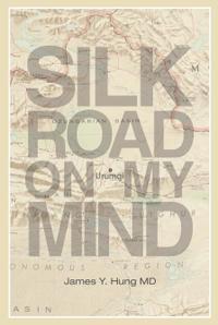 SILK ROAD ON MY MIND