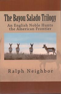 The Bayou Salado Trilogy