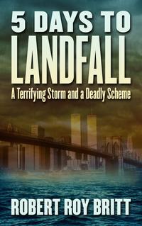 5 Days to Landfall