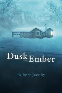 DUSK AND EMBER