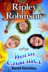 RIPLEY ROBINSON AND THE WORM CHARMER