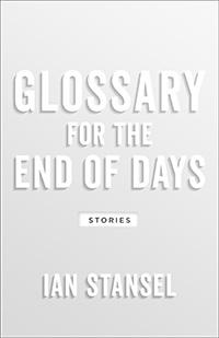 GLOSSARY FOR THE END OF DAYS