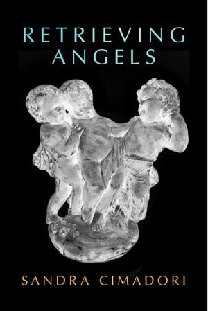 RETRIEVING ANGELS