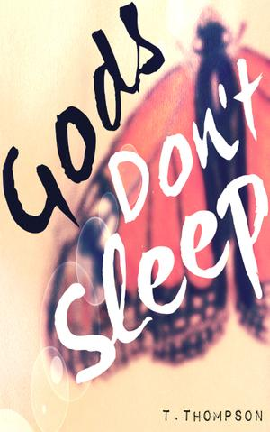 GODS DON'T SLEEP