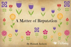 A Matter of Reputation