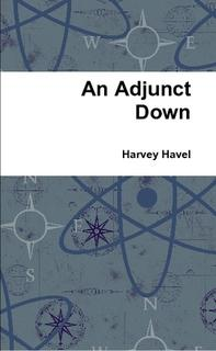 AN ADJUNCT DOWN