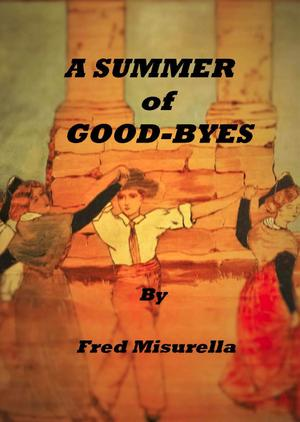 A SUMMER OF GOOD-BYES