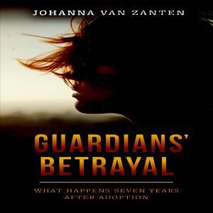 GUARDIANS' BETRAYAL