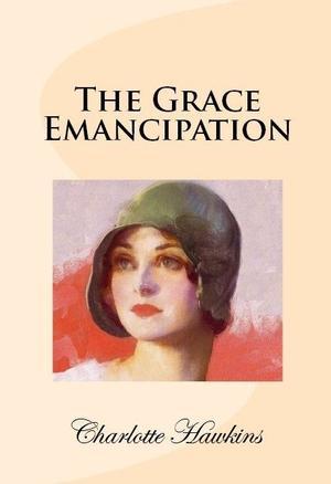 THE GRACE EMANCIPATION