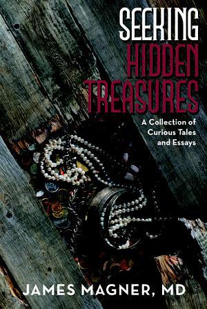 SEEKING HIDDEN TREASURES