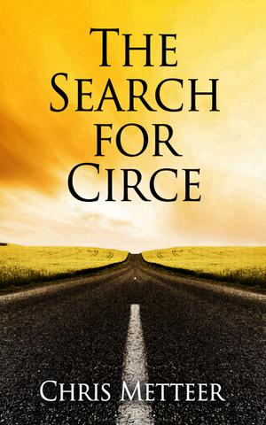 THE SEARCH FOR CIRCE